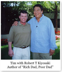 Robert Kiyosaki and Tim Taylor